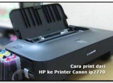 cara print dari hp ke printer canon ip2770
