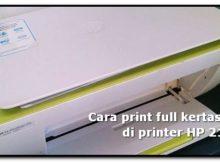 cara print full kertas a4 di printer hp 2135