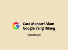 cara mencari akun google yg hilang
