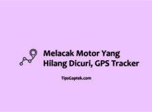cara melacak motor hilang dengan google maps