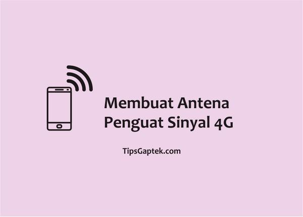 cara membuat antena penguat sinyal 4g