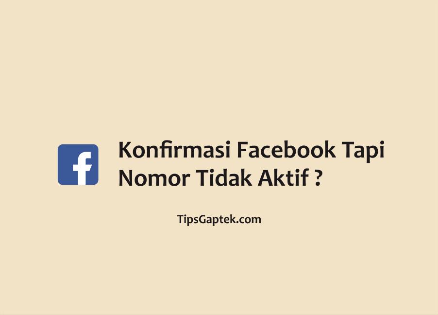 cara meminta kode konfirmasi facebook tapi nomor sudah tidak aktif