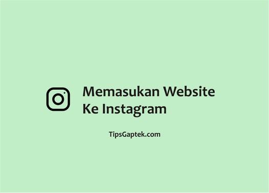cara memasukan website ke instagram