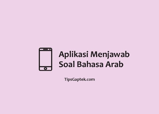 aplikasi penjawab soal bahasa arab
